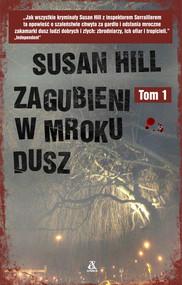 okładka Zagubieni w mroku dusz Tom 1, Książka | Susan Hill