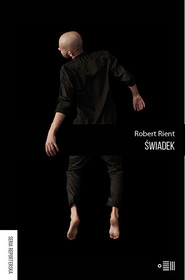okładka Świadek, Książka | Robert  Rient