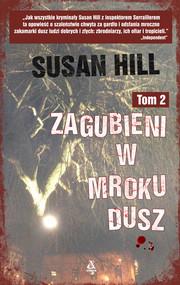 okładka Zagubieni w mroku dusz Tom 2, Książka | Susan Hill
