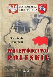 okładka Województwo Poleskie, Książka | Wojciech Śleszyński