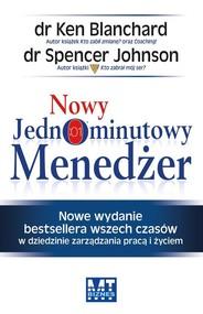 okładka Nowy Jednominutowy Menedżer, Książka | Kenneth  Blanchard, Spencer Johnson
