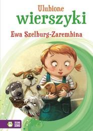 okładka Ulubione wierszyki Ewa Szelburg-Zarembina, Książka | Szelburg-Zarembina Ewa