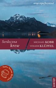 okładka Serdeczna krew, Książka | Volker Klüpfel, Michael Kobr