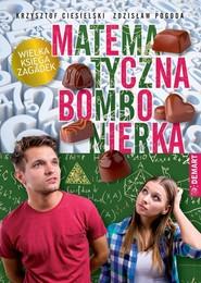 okładka Bombonierka matematyczna Wielka księga zagadek, Książka | Krzysztof Ciesielski, Zdzisław Pogoda