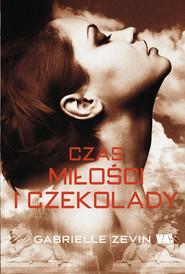 okładka Czas miłości i czekolady, Książka   Gabrielle Zevin