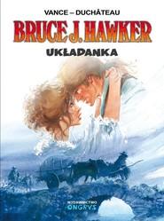 okładka Bruce J. Hawker - Układanka, Książka   Vance Duchateau, Vance Duchateau,