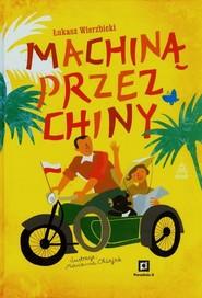 okładka Machiną przez Chiny, Książka | Łukasz Wierzbicki