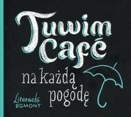 okładka Tuwim Cafe na każdą pogodę, Książka | Julian Tuwim