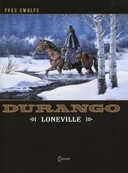 okładka Durango 7 Loneville, Książka   Yves Swolfs
