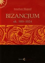 okładka Bizancjum ok 500-1024 Tom 1, Książka | Shepard Jonathan