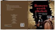 okładka Domowy wyrób alkoholi, Książka   Adam Zagajewski