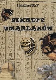 okładka Sekrety Umarlaków, Książka | Jonathan Gray