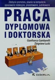 okładka Praca dyplomowa i doktorska, Książka | Zbigniew Łucki, Gianfranco Gambarelli