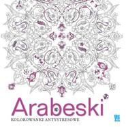 okładka Arabeski. Kolorowanki antystresowe, Książka |
