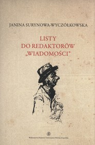 okładka Listy do redaktorów Wiadomości Tom 6, Książka | Surynowa-Wyczółkowska Janina