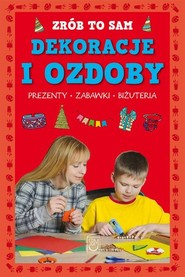 okładka Zrób to sam Dekoracje i ozdoby, Książka | Brylińska Iwona