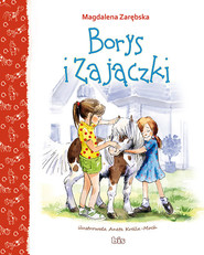 okładka Borys i zajaczki, Książka | Magdalena Zarębska