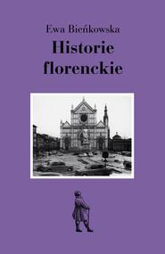 okładka Historie florenckie, Książka | Ewa Bieńkowska