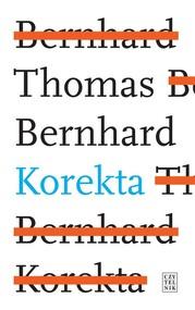 okładka Korekta, Książka   Thomas Bernhard