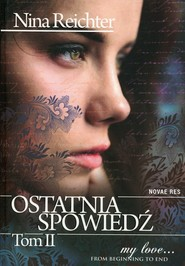 okładka Ostatnia spowiedź Tom 2, Książka | Nina  Reichter