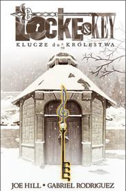 okładka Lockey & Key 4 Klucze do królestwa, Książka   Joe Hill, Gabriel Rodriguez