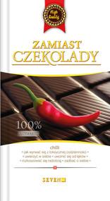 okładka Zamiast czekolady Jak wyrwać się z toksycznej codzienności, Książka | Peregrino Antonio