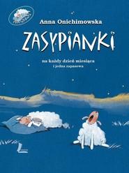 okładka Zasypianki, Książka | Anna Onichimowska