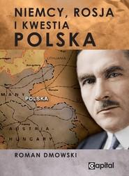 okładka Niemcy Rosja i kwestia Polska, Książka | Roman Dmowski