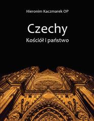 okładka Czechy Kościół i państwo, Książka | Kaczmarek Hieronim