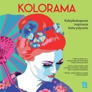 okładka Kolorama. Kalejdoskopowe inspiracje kolorystyczne Kolorowanka, Książka | Farnsworth Lauren