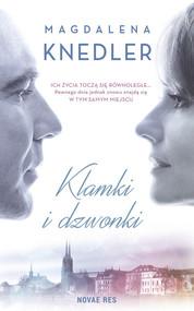 okładka Klamki i dzwonki, Książka | Magdalena  Knedler