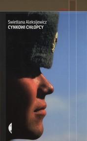okładka Cynkowi chłopcy, Książka | Swietłana Aleksijewicz