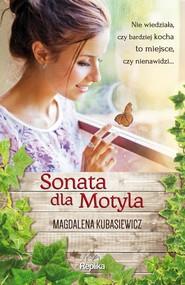 okładka Sonata dla Motyla, Książka   Magdalena Kubasiewicz