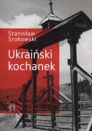 okładka Ukraiński kochanek, Książka | Stanisław Srokowski