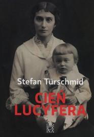okładka Cień Lucyfera, Książka | Stefan Türschmid