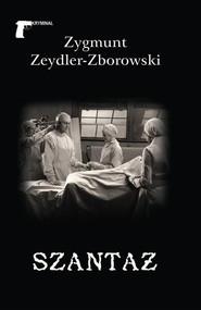 okładka Szantaż, Książka | Zygmunt Zeydler-Zborowski