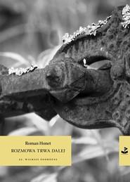 okładka Rozmowa trwa dalej, Książka | Roman Honet
