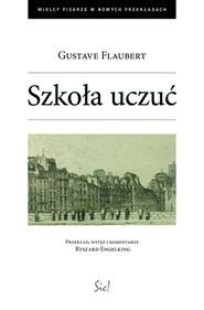 okładka Szkoła uczuć, Książka   Gustave Flaubert
