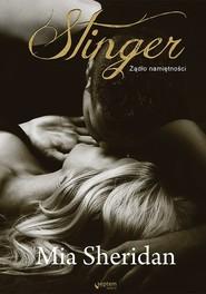okładka Stinger Żądło namiętności, Książka | Mia Sheridan
