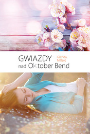 okładka Gwiazdy nad Oktober Bend, Książka | Millard Glenda