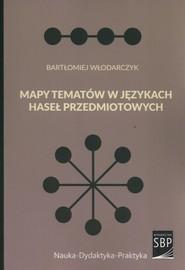okładka Mapy tematów w językach haseł przedmiotowych, Książka | Włodarczyk Bartłomiej