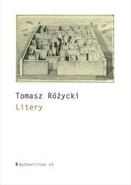 okładka Litery, Książka | Tomasz  Różycki