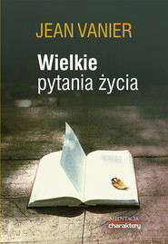 okładka Wielkie pytania życia, Książka | Jean Vanier