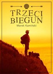 okładka Trzeci biegun, Książka   Marek Kamiński