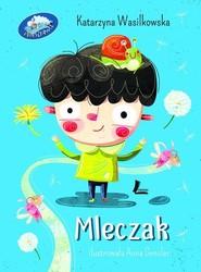 okładka Mleczak, Książka | Wasilkowska Katarzyna