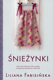 okładka Śnieżynki, Książka | Liliana Fabisińska