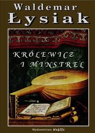 okładka Królewicz i Minstrel, Książka | Łysiak Waldemar