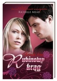 okładka Kroniki krwi Rubinowy krąg, Książka | Richelle Mead