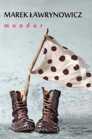 okładka Mundur, Książka | Marek Ławrynowicz