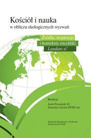 okładka Kościół i nauka wobec ekologicznych wyzwań, Książka | Jacek Poznański, Stanisław Jaromi
